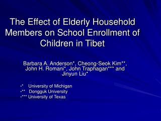 The Effect of Elderly Household Members on School Enrollment of Children in Tibet