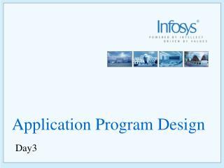 Application Program Design