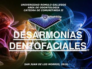 UNIVERSIDAD ROMULO GALLEGOS AREA DE ODONTOLOGIA CATEDRA DE COMUNITARIA II