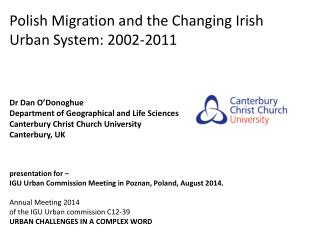 Polish Migration and  the Changing  Irish Urban System: 2002-2011 Dr Dan  O'Donoghue