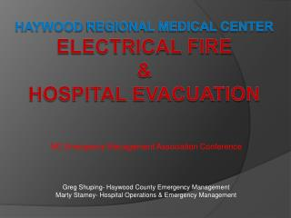 HAYwood  REGIONAL MEDICAL CENTER Electrical Fire &  Hospital Evacuation
