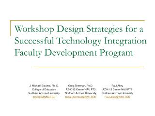 Workshop Design Strategies for a Successful Technology Integration Faculty Development Program
