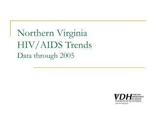 Northern Virginia HIV/AIDS Trends Data through 2005