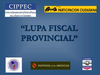 �LUPA FISCAL       PROVINCIAL�