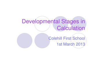 Developmental Stages in Calculation