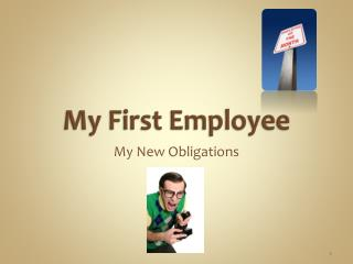 My First Employee