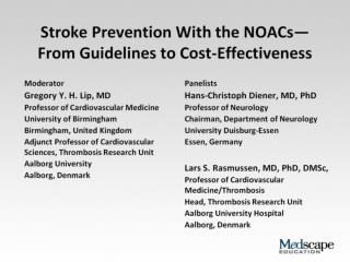 Stroke Prevention With the NOACs— From Guidelines to Cost-Effectiveness