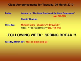 Class Announcements for  Tuesday ,  09  March 2010