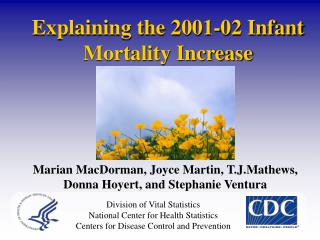 Explaining the 2001-02 Infant Mortality Increase
