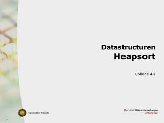 Datastructuren Heapsort