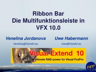 Ribbon Bar Die  Multifunktionsleiste  in VFX 10.0
