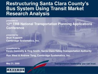 Restructuring Santa Clara County's Bus System Using Transit Market Research Analysis
