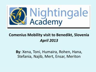 Comenius Mobility visit to  Benedikt , Slovenia April 2013