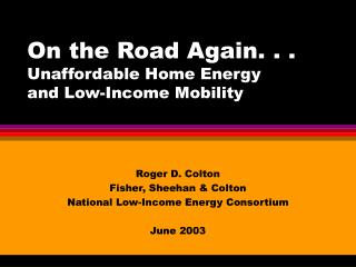 On the Road Again. . . Unaffordable Home Energy and Low-Income Mobility