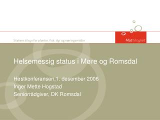 Helsemessig status i Møre og Romsdal