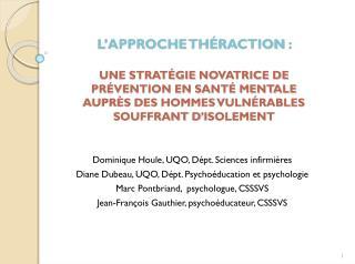 Dominique Houle, UQO, Dépt. Sciences infirmières