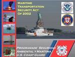 Programa de Seguridad Ambiental y Mar tima U.S. Coast Guard