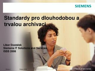 Standardy pro dlouhodobou a trvalou archivaci