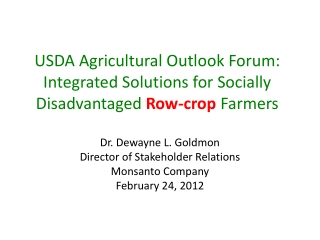 USDA Agricultural Outlook Forum: Integrated Solutions for Socially Disadvantaged Row-crop Farmers