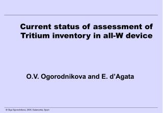 Current status of assessment of Tritium inventory in all-W device