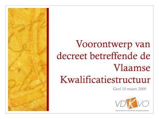 Voorontwerp van decreet betreffende de Vlaamse Kwalificatiestructuur