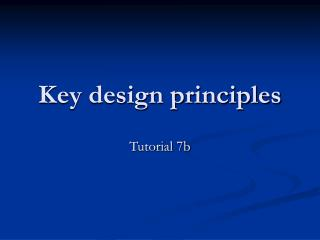 Key design principles
