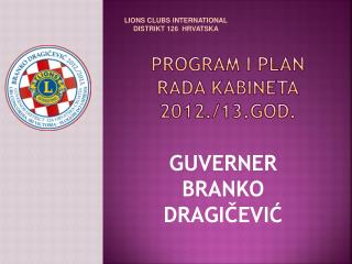 PROGRAM I PLAN RADA KABINETA 2012./13.god.