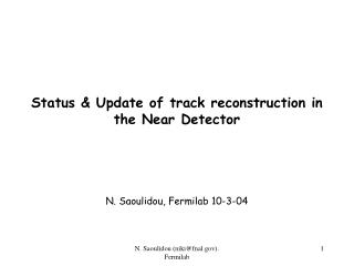 Status & Update of track reconstruction in the Near Detector