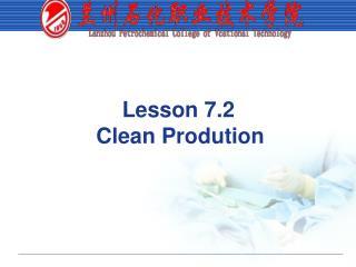 Lesson 7.2  Clean Prodution