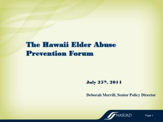The Hawaii Elder  Abuse Prevention  Forum