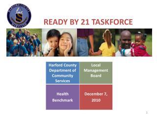 Ready by 21 Taskforce