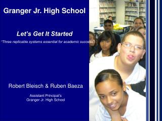 Granger Jr. High School  Let's Get It Started