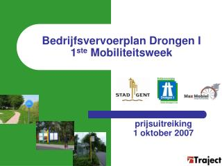 Bedrijfsvervoerplan Drongen I  1 ste  Mobiliteitsweek