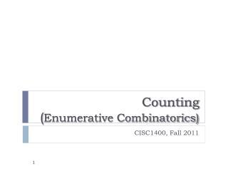 Counting  ( Enumerative Combinatorics)