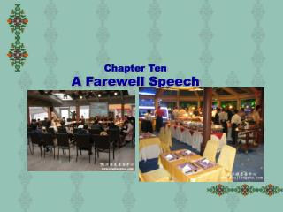 Chapter Ten A Farewell Speech
