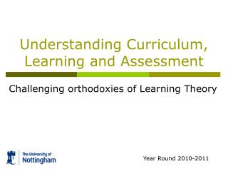 Understanding Curriculum, Learning and Assessment