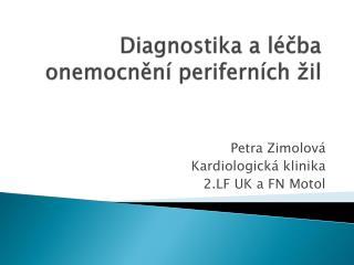 Diagnostika a léčba onemocnění periferních žil