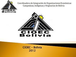 CIOEC � Bolivia 2012