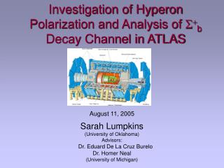 Investigation of Hyperon Polarization and Analysis of  S + b  Decay Channel in ATLAS