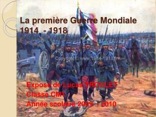 La premi re Guerre Mondiale 1914  - 1918