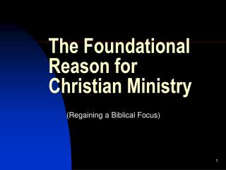 The Foundational Reason for Christian Ministry