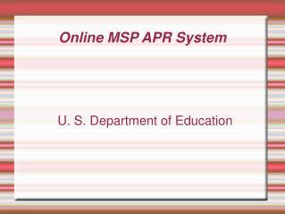 Online MSP APR System