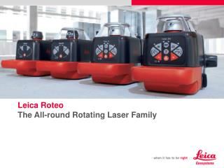 Leica Roteo The All-round Rotating Laser  Family
