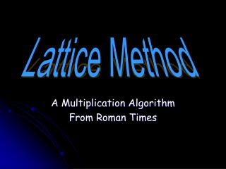A Multiplication Algorithm From Roman Times