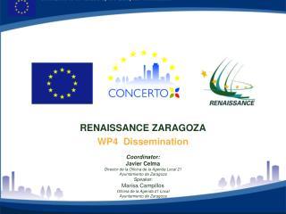 RENAISSANCE ZARAGOZA WP4  Dissemination