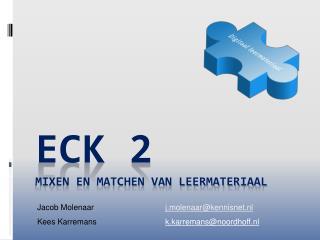 ECK 2 Mixen en matchen van leermateriaal