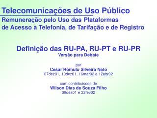 Definição das RU-PA, RU-PT e RU-PR Versão para Debate