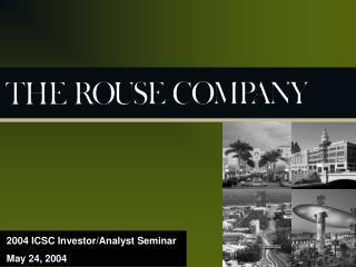 2004 ICSC Investor/Analyst Seminar May 24, 2004