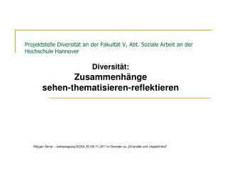 Projektstelle Diversität an der Fakultät V, Abt. Soziale Arbeit an der Hochschule Hannover
