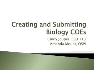 Creating and Submitting Biology COEs